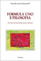 Formula 1 e filosofia. L'evento di San Paolo iniziò a Monza - Asaro Daniela
