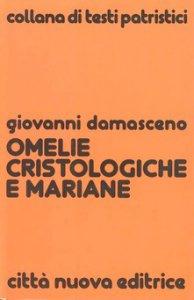 Copertina di 'Omelie cristologiche e mariane'