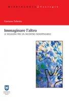 Immaginare l'altro - Gaetano Sabetta