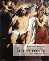 Il più forte - Saracino Francesco