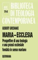 Maria-ecclesia - Gisbert Greshake