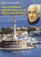 Storie straordinarie ma decisamente vere su don Giuseppe Tomaselli - La Fauci Di Rosa Elena