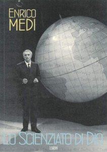 Copertina di 'Enrico Medi. Lo scienziato di Dio'
