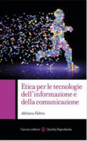 Etica per le tecnologie della comunicazione e dell'informazione - Adriano Fabris