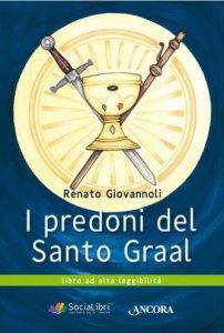 Copertina di 'I predoni del Santo Graal'