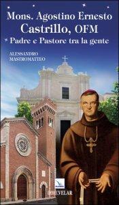 Copertina di 'Mons. Agostino Ernesto Castrillo'