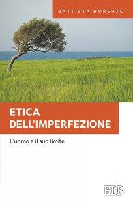 Copertina di 'Etica dell'imperfezione'