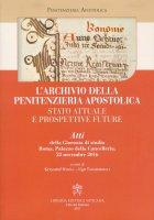 L'archivio della penitenzieria apostolica - Penitenzieria Apostolica
