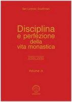 Opera omnia / Disciplina e perfezione della vita monastica - Giustiniani Lorenzo (san)
