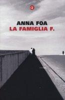 La famiglia F. - Foa Anna