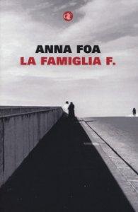 Copertina di 'La famiglia F.'