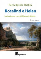 Rosalind e Helen - Shelley Percy Bysshe