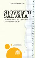 Gioventù salvata - Susanna Lemma