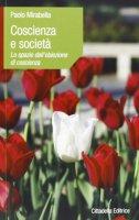 Coscienza e società. Lo spazio dell'obiezione di coscienza - Paolo Mirabella