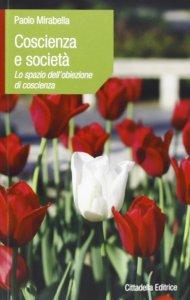 Copertina di 'Coscienza e società. Lo spazio dell'obiezione di coscienza'