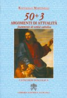 50 + 3 argomenti di attualità - Raffaello Martinelli