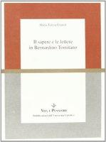 Il sapere e le lettere in Bernardino Tomitano - Girardi M. Teresa