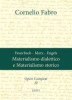 Materialismo dialettico e Materialismo storico - Cornelio Fabro