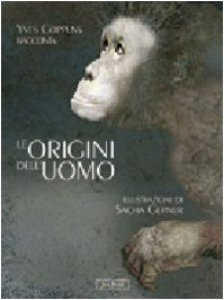 Copertina di 'Le origini dell'uomo'