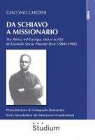 Da schiavo a missionario - Giacomo Ghedini