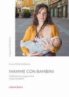 Mamme con bambini. L'allattamento tra gesti intimi e sguardi pubblici