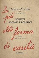 Scritti sociali e politici - Federico Ozanam