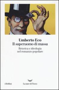 Copertina di 'Il superuomo di massa. Retorica e ideologia nel romanzo popolare'