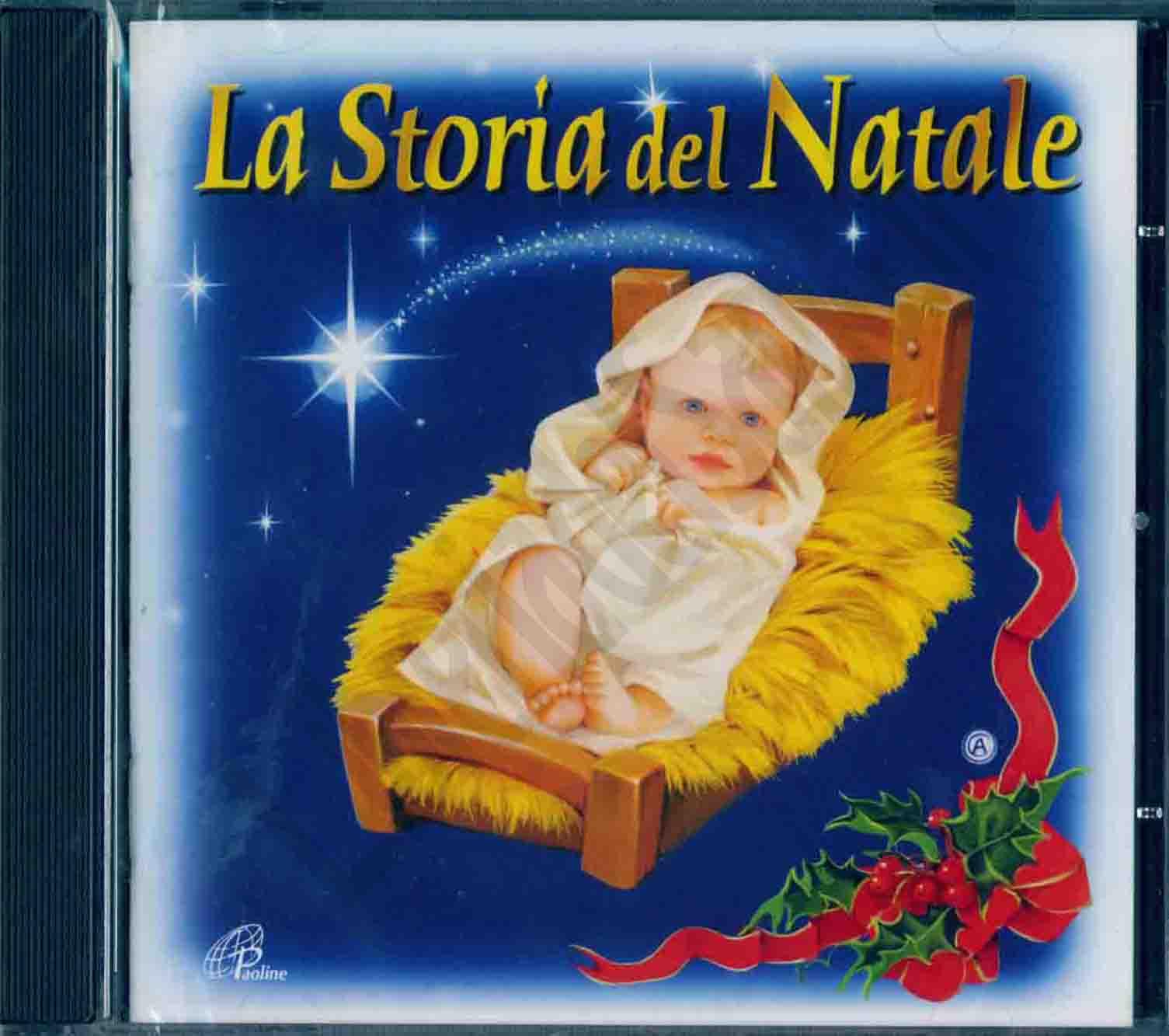 La Storia Del Natale Cd Musica Natalizia Libreriadelsantoit