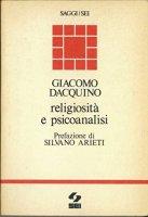 Religiosità e psicoanalisi - Dacquino Giacomo