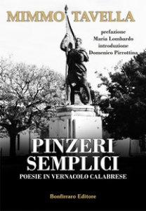 Copertina di 'Pinzeri semplici. Poesie in vernacolo calabrese'