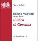 Il libro di Geremia. CD - Luciano Manicardi