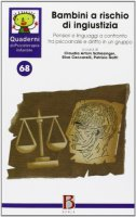Bambini a rischio ingiustizia - Schlesinger C. Artoni