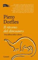 Il ritorno del dinosauro - Piero Dorfles
