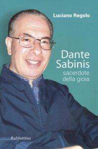 Copertina di 'Dante Sabinis, sacerdote della gioia.'