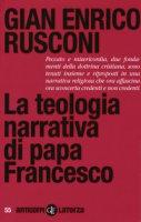 La teologia narrativa di papa Francesco - Gian Enrico Rusconi