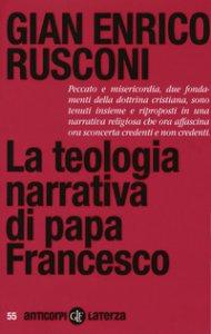 Copertina di 'La teologia narrativa di papa Francesco'