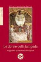 Le donne della lampada - Maria Luigia Ronco Valenti