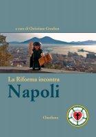 La Riforma incontra Napoli - C. Groeben