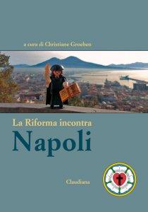 Copertina di 'La Riforma incontra Napoli'