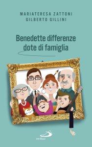 Copertina di 'Benedette differenze, dote di famiglia'