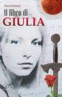 Il libro di Giulia. I guardiani del tempo - Ginnasi Sara