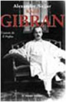 Kahlil Gibran, l'autore de Il profeta - Najjar Alexandre