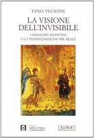 La visione dell'invisibile - Velmans Tania