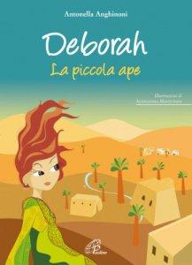 Copertina di 'Deborah. La piccola ape'