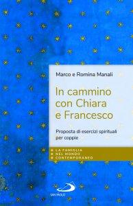 Copertina di 'In cammino con Chiara e Francesco'