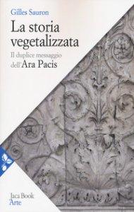 Copertina di 'La storia vegetalizzata'