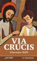 Via Crucis - Giacomo Biffi