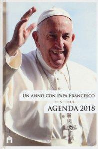 Copertina di 'Un Anno con papa Francesco. Agenda 2018'