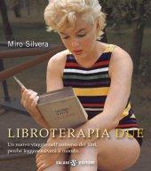 Libroterapia due - Miro Silvera