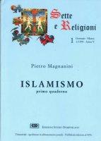 Islamismo [vol_1] / La storia e la dottrina - Magnanini Pietro